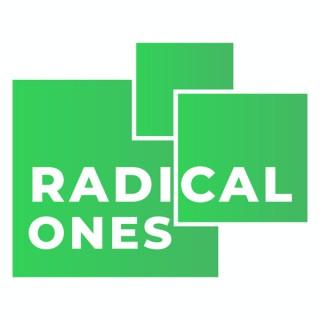 Radical Ones