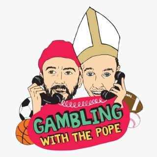 Gambling with The Pope