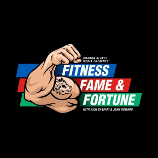 Fitness Fame & Fortune