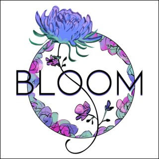 BLOOM the Podcast