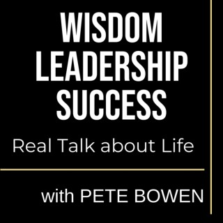 Wisdom, Leadership & Success