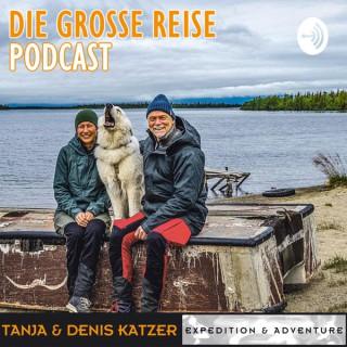 Die grosse Reise   40 Jahre Expedition & Abenteuer   Tanja & Denis Katzer   Mutter Erde lebt!