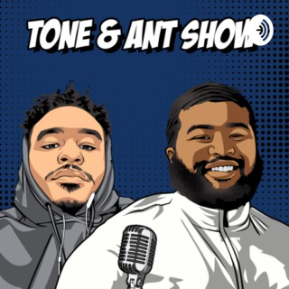 Tone and Ant Show