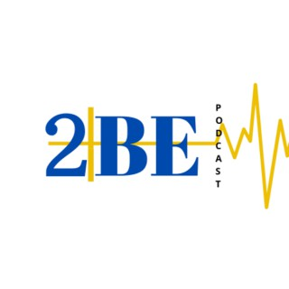 2BE Podcast