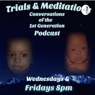 Trials & Meditation Y2K