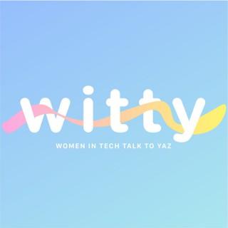 Witty: Women In Tech Talk To Yaz