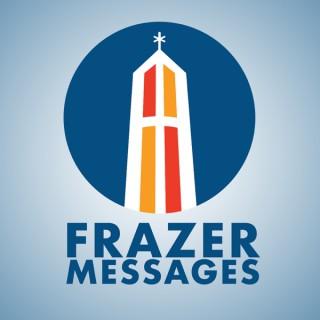 Frazer Church Messages Podcast (audio)