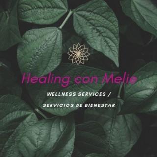 Healing Con Melie