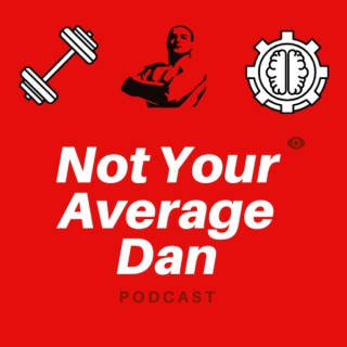 Not Your Average Dan Podcast