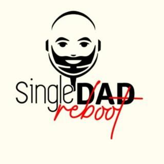 Single Dad Reboot