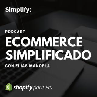 Ecommerce Simplificado | con Elias Manopla