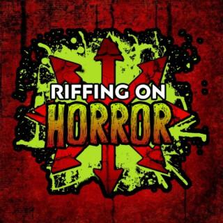 Riffing On Horror