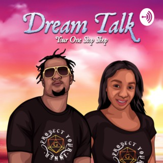 Dream Talk: Your One Stop Shop