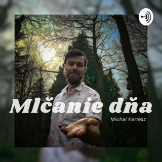 Michal Kertész - Mlčanie dňa