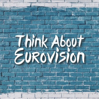 Think About Eurovision