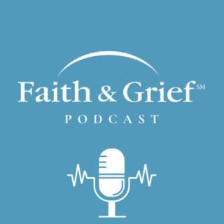 Faith & Grief Podcast