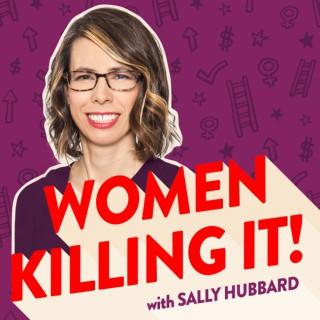 Women Killing It!