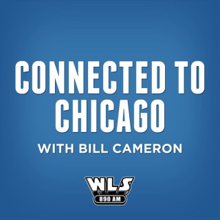 Connected to Chicago with Bill Cameron