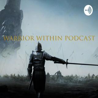 Warrior Within Men's Christian Podcast