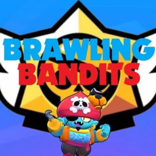 Brawling Bandits : A Brawl Stars Podcast