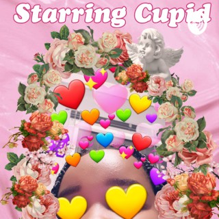 Starring Cupid