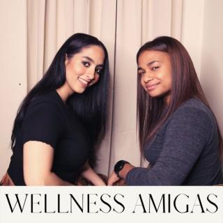 Wellness Amigas Podcast