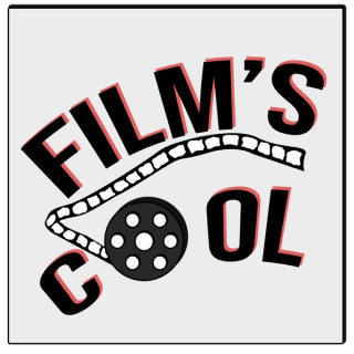 Film's Cool Podcast