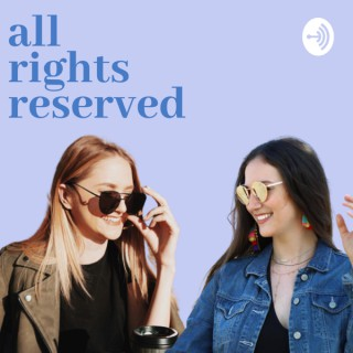 All Rights Reserved: An Entertainment Law Podcast