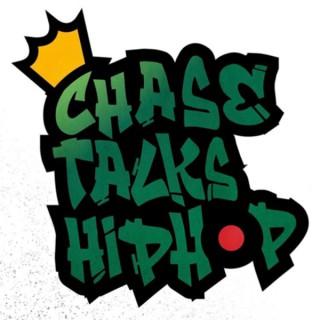 Chase Talks Hip Hop