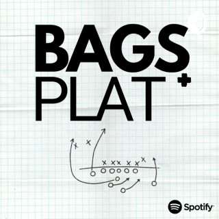 Bags and Plat Podcast