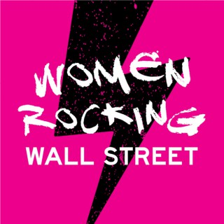 Women Rocking Wall Street - A podcast dedicated to women in financial services
