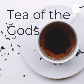 Tea of the Gods