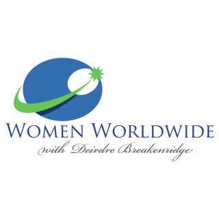 Women Worldwide with Deirdre Breakenridge