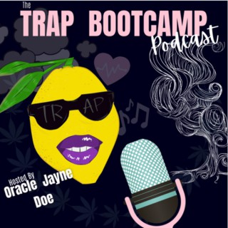 Trap Bootcamp Podcast