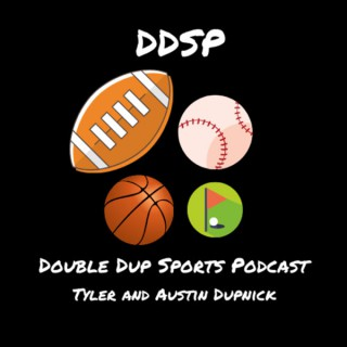 Double Dup Sports Podcast
