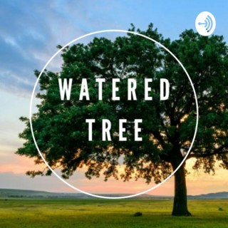 Watered Tree