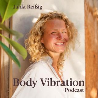 Body Vibration Podcast