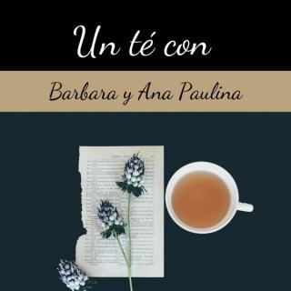 Un té con Barbara y Ana Paulina