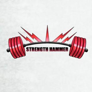 Strength Hammer Podcast