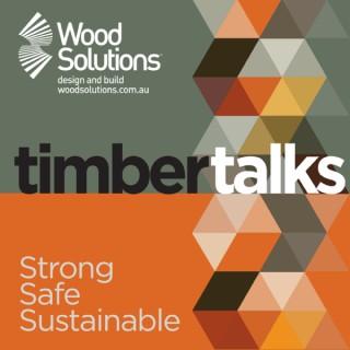 WoodSolutions Timber Talks