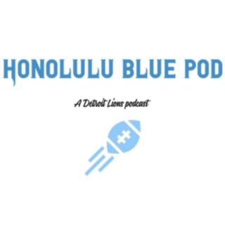 Honolulu Blue Pod: A Detroit Lions Podcast