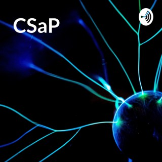 CSaP: The Science & Policy Podcast