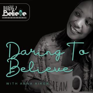 Daring 2 Believe