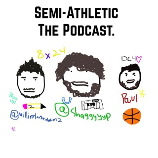 Semi-Athletic: The Podcast