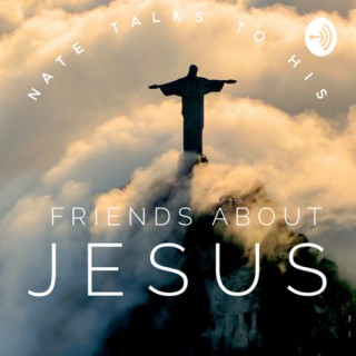 Nate talks to his friends about Jesus