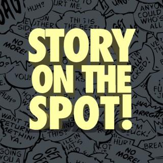 Story on the Spot