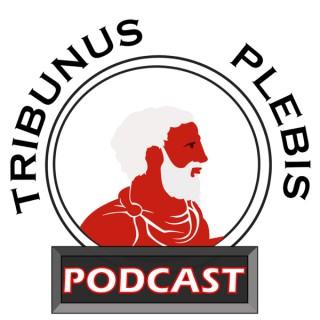 Tribunus Plebis Podcast