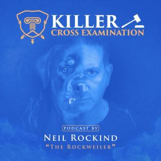 Killer Cross Examination