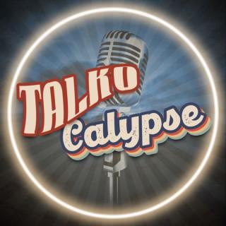 Talkocalypse