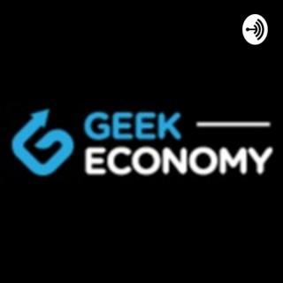 Geek Economy